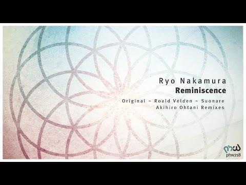 [Melodic Progressive] Ryo Nakamura - Reminiscence (Original Mix) [PHW218]