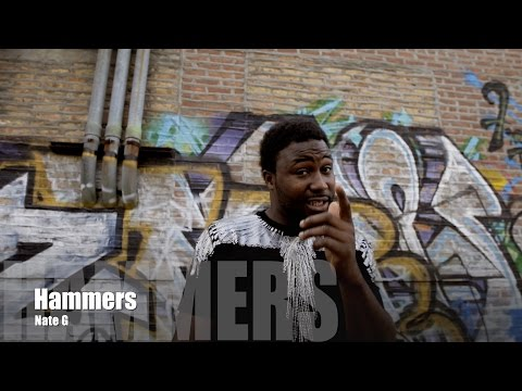 Nate G - Hammers (Music Video)