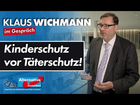 Kinderschutz vor Täterschutz! Klaus Wichmann, MdL (AfD) im Gespräch