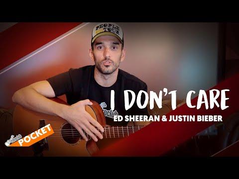 I DON&39;T CARE - Ed Sheeran & Justin Bieber  Cifra Club Pocket