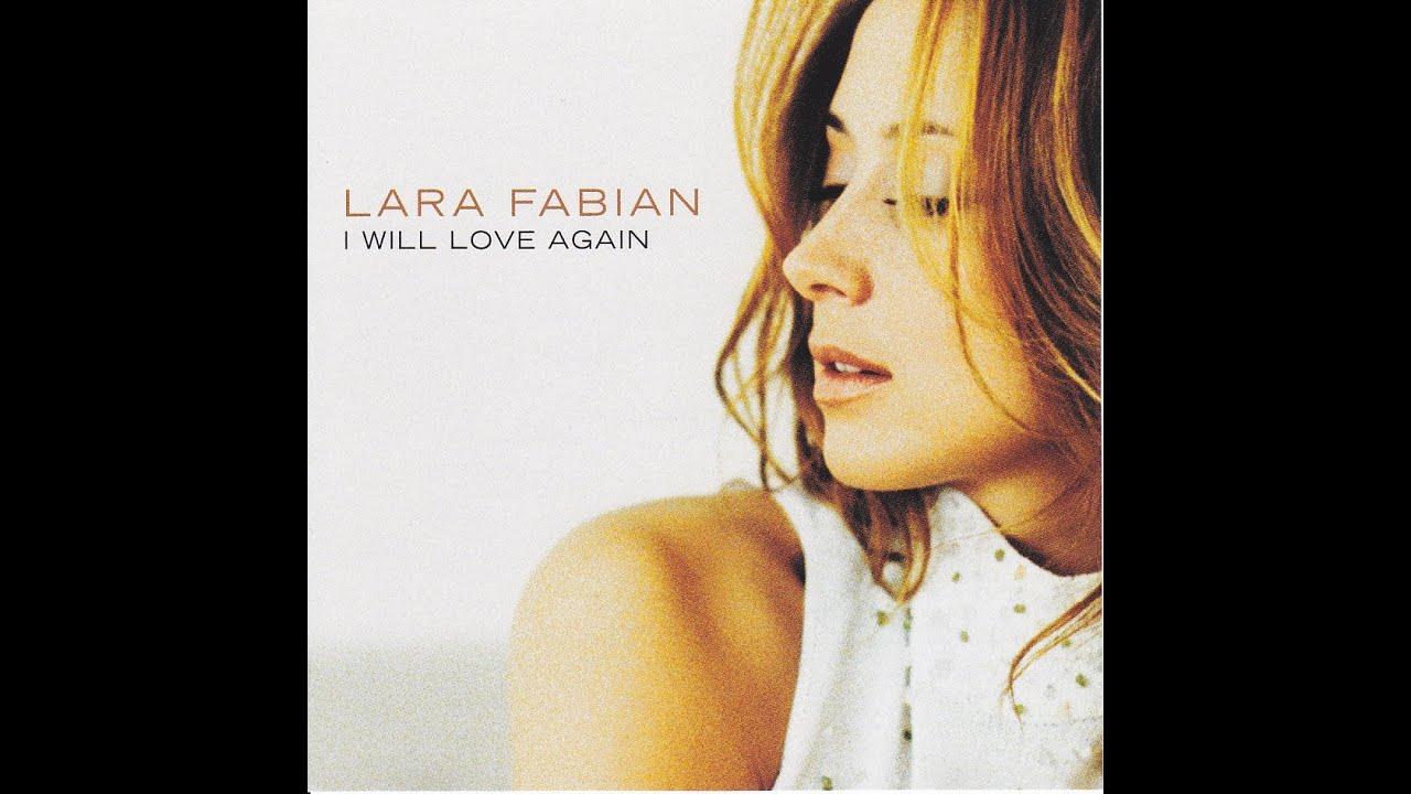 I will love again lara fabian remix
