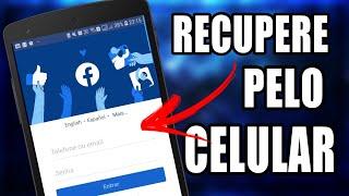 Como recuperar conta do Facebook sem ter E-Mail, Telefone nem Senha (NOVO MÉTODO)  Pelo Celular
