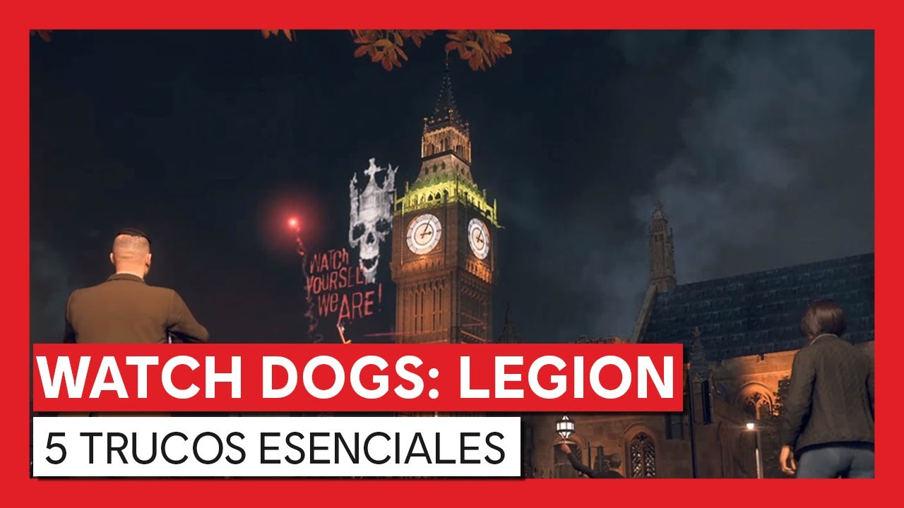Watch Dogs: Legion - 5 Trucos Esenciales