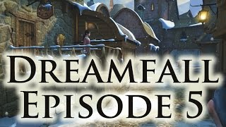 Dreamfall - Episode 5 - Marcuria