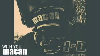 MACAN - With You