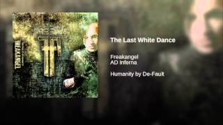 The Last White Dance (AD Inferna Remix)