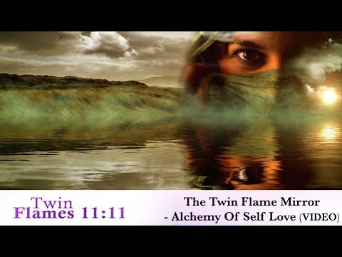 The Twin Flame Mirror - Alchemy Of Love (Video) - YouTube