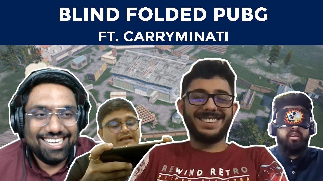 Download Blind Folded PUBG   Ft. @CarryMinati