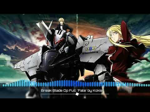 Break Blade Opening Full『'Fate' by KOKIA』
