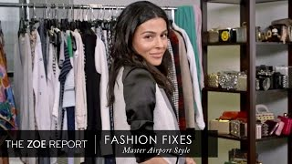 Master Airport Style With Teni Penosian | Fashion Fixes With Rachel Zoe Studio
