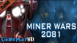 Miner Wars 2081 Gameplay (PC HD)