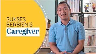 Sukses Berbisnis Caregiver