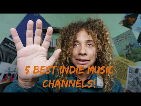 5 BEST INDIE MUSIC CHANNELS