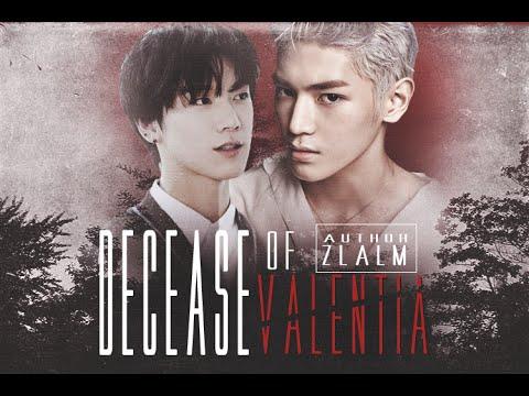 [ NCT Fiction Trailer ] Decease of Valentia | Taeten 。#ฟิคคุณเตนล์