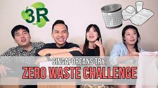 Singaporeans Try: Zero Waste Challenge | EP 70