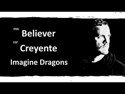 Believer Imagine Dragons Lyrics Letra Español English Sub