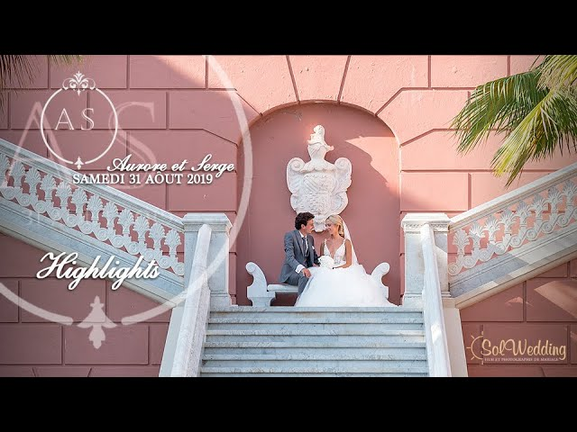 Aurore et Serge I Video de mariage à Marbella I Highlights Wedding