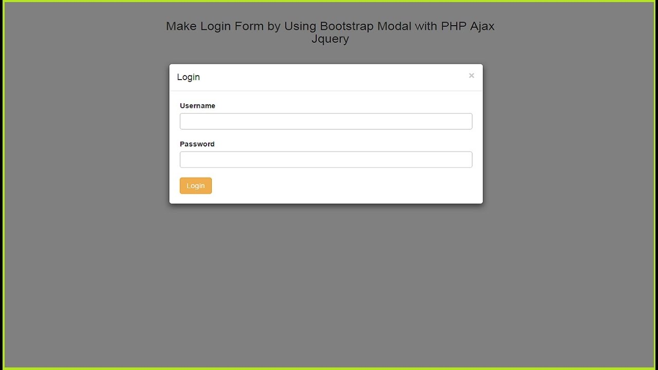 Make Login Form by Using Bootstrap Modal with PHP Ajax Jquery ...