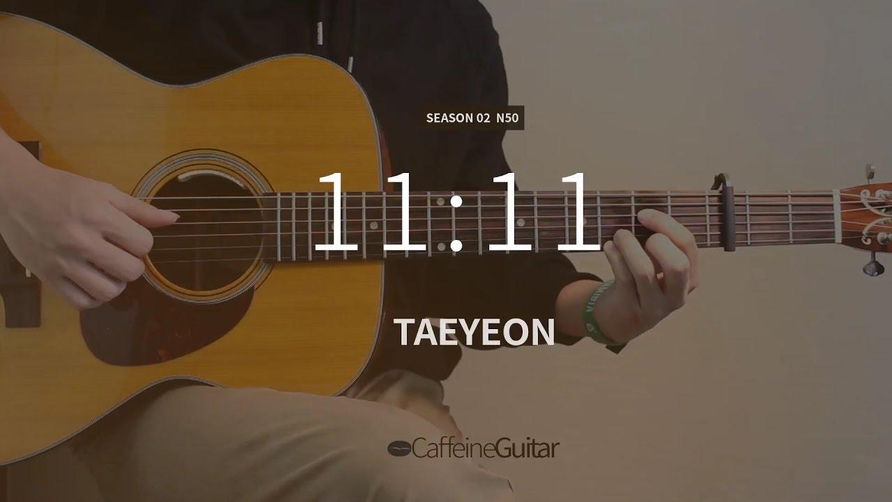 11:11 - 태연 TAEYEON | Guitar Cover, Lesson, Chord Chords ...