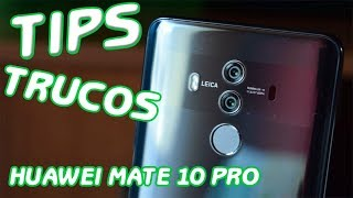 HUAWEI MATE 10 PRO TIPS TRUCOS y App´s Android 2018 HD 📲📲