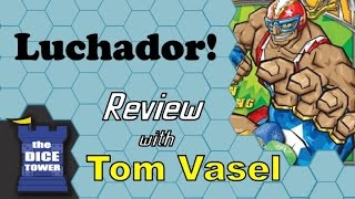 Luchador! Review - with Tom Vasel