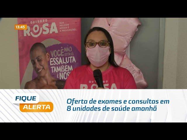 Outubro Rosa: Oferta de exames e consultas em 8 unidades de saúde amanhã em Maceió