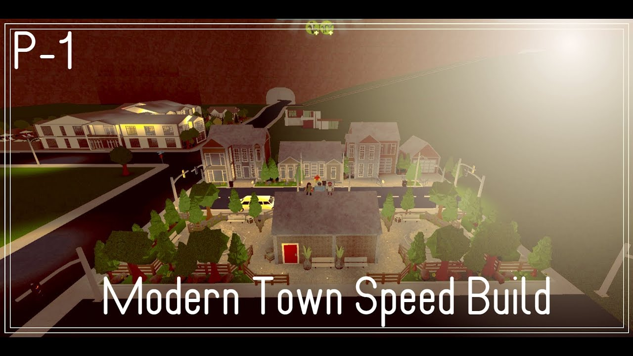 Roblox Bloxburg Modern Town Speed Build P 1 Youtube