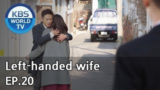 Left-handed wife | 왼손잡이 아내 EP.20 [ENG, CHN / 2019.02.05]