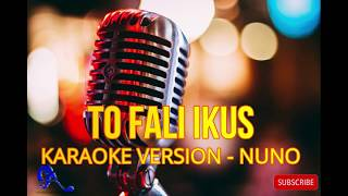 Download Lagu Karaoke - To Fali Ikus - Nuno Camea mp3