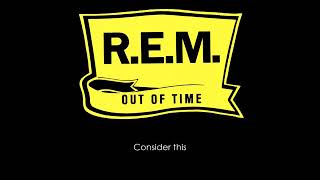 REM - Losing My Religion (Lyrics)