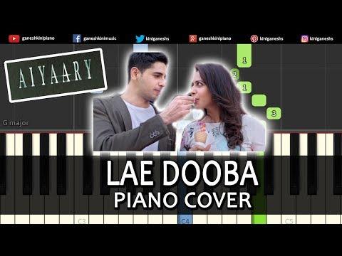 Lae Dooba Song Aiyaary   Piano Cover Chords Instrumental By Ganesh Kini