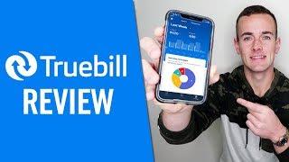 Truebill App Review | Bęst Personal Finance/Budgeting App In 2021?