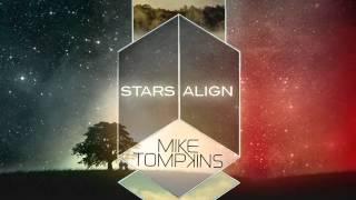 Mike Tompkins - Stars Align (Original)