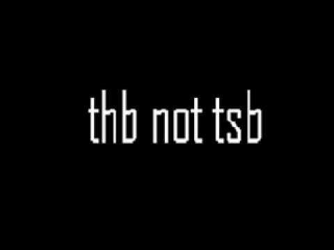 thb not tsb.