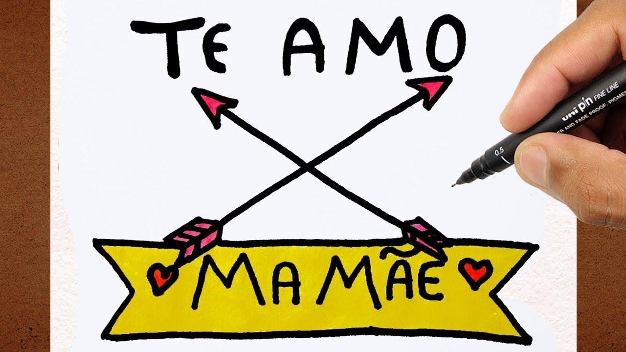 Como Desenhar Cartão Te Amo Mamãe Dia Das Mães Youtube