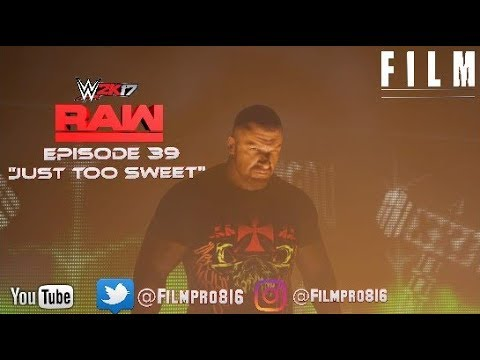 "WWE 2K17 Monday Night Raw Story Mode Episode 39""Just Too Sweet"""