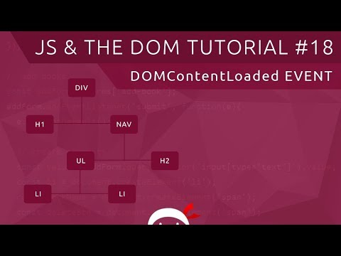 JavaScript DOM Tutorial #18 - DOMContentLoaded Event