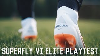 Nike Mercurial Superfly VI Elite Playtest | Testing New World Cup Football Boots