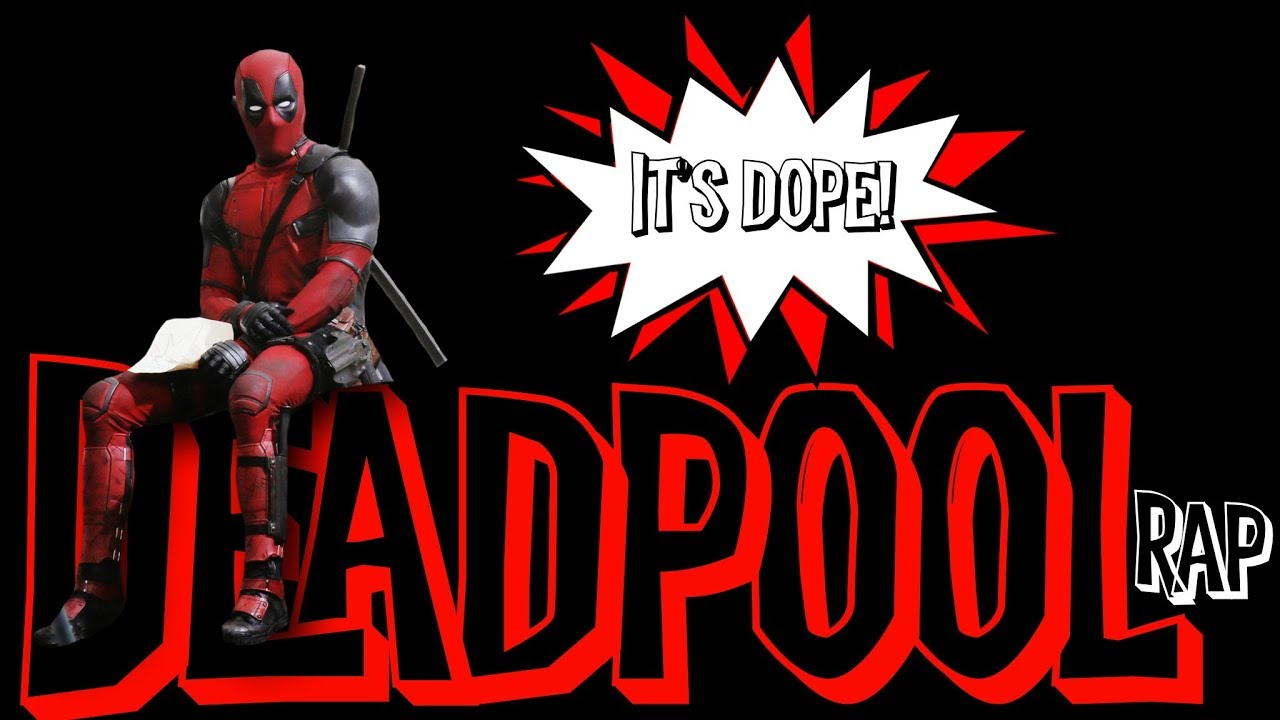 Deadpool 2 Rap | Daddyphatsnaps Lyrics, Song Meanings
