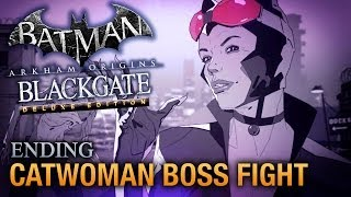Batman: Arkham Origins Blackgate Ending - Walkthrough - Catwoman Boss Fight [Deluxe Edition]
