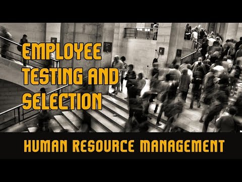 Recruitment and Placement l Employee Testing and Selection l Human Resource Management