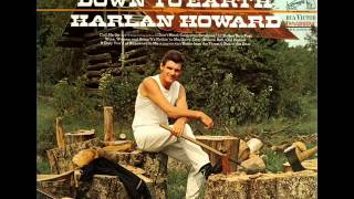 Watch Harlan Howard Call Me Up and Ill Come Calling On You video