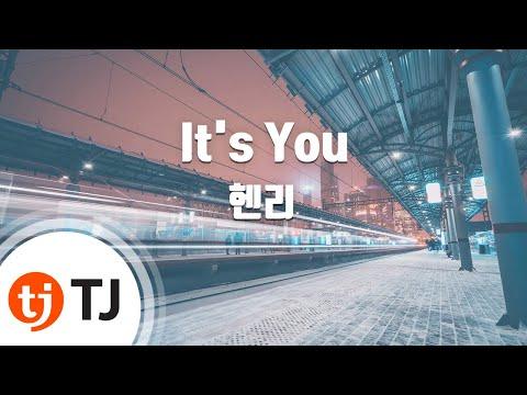 [TJ노래방 / 여자키] It's You - 헨리 / TJ Karaoke