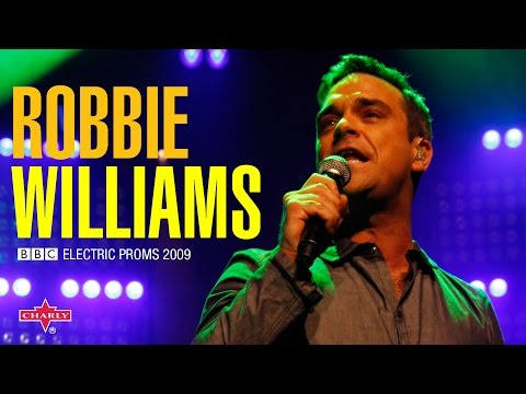 Robbie Williams (Live): BBC Electric Proms 2009