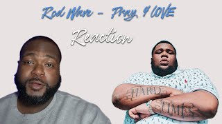 Rod Wave - Pray 4 Love (REACTION!!!)