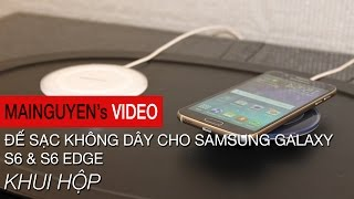 khui hop sac khong day cho samsung galaxy s6  s6 edge - wwwmainguyenvn