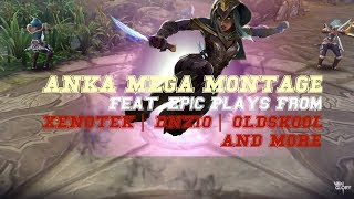 EPIC Anka MegaMontage | BEST PLAYS BY OLDSKOOL, DNZIO, XENOTEK | Vainglory 3.5 5v5 NEW HERO GAMEPLAY