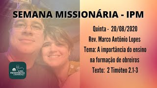 SEMANA MISSIONÁRIA IPM Quinta - 20/08/2020