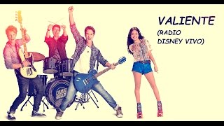 Baixar Soy Luna - Valiente (Radio Disney Vivo) - Letra