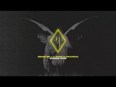 UØ: ERASE ME // A WORK IN PROGRESS EP.4